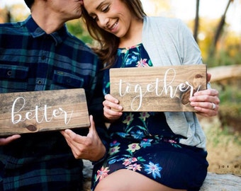 "Better Together Signs - Engagement Photo Props - Wedding Decor - Wedding Signs - Head Table Decor - Wedding Photo Props - (5.5"" x 12"")"