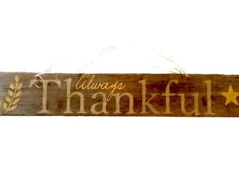 2 Sided Sign Always Thankful, Merry Christmas, Barn Wood, With Happy Halloween, Winter Wonderland, America est. 1776 on Reverse SIde.