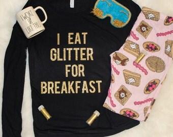 I eat glitter for breakfast, women's long sleeve