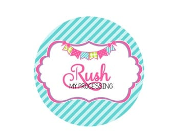 RUSH My Processing-Processing Time Upgraded to 1-2 Business Days