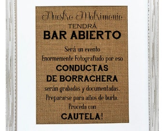 "8x10 Wedding burlap sign ""Nuestro Matrimony tendrá BAR ABIERTO"" photobooth photography sign cute rustic si"