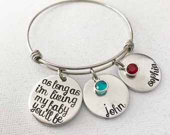 As long as I'm living my baby you'll be - Hand stamped bracelet - Mother's jewelry - Grandmother's bracelet - Name bracelet - Custom gift -