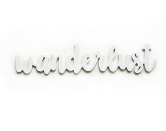 Wood Wall Art - Custom Color Lettering - Wall Art - Wanderlust Wall Hanging