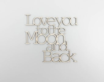 Love you to the Moon and back  wooden wall art typography sign celestial nursery kids room moon and stars wall decor