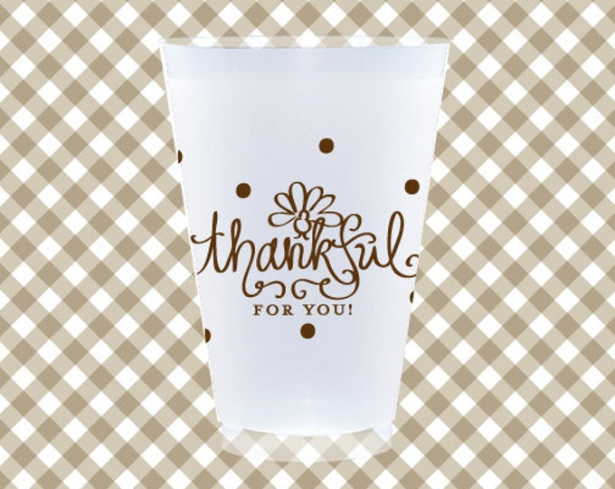 Thanksgiving Cups (reusable) - Thankful for You - Qty 12