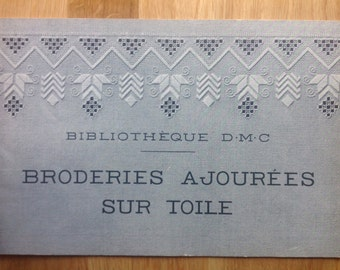 DMC Hardanger Openwork embroidery book: Broderies ajourées sur Toile