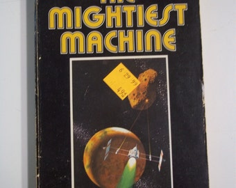The Mightiest Machine by John W Campbell ACE Books 1972 Vintage Sci-Fi Paperback