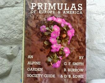 Primulas of Europe and America -  Gardening Book, First Edition Hardback Book on Rock Garden Plants, Gardener Gift