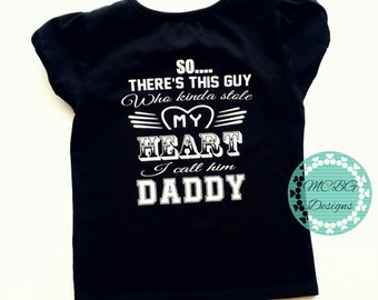 So theres this guy who kinda stole my heart, toddler shirt, daddy daughter shirts, matching, baby onsie, cute kids clothes, baby shower gift