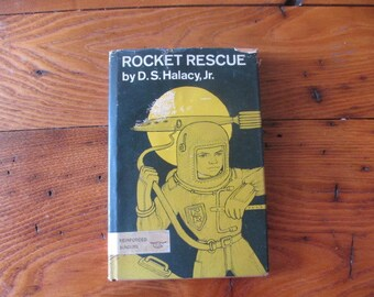 1968 Rocket Rescue by D. S. Halacy, Jr.