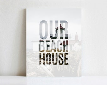 Custom Our Beach House Canvas Print | Gallery Wrapped Canvas