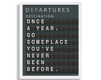 Travel Art Print Train Board Print Departures Art Print Black Art Travel Inspiration Quote Flip Board Gift for Graduate Once a Year Go