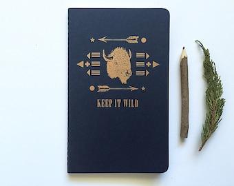 Letterpressed Moleskine Journal - Keep it Wild Buffalo