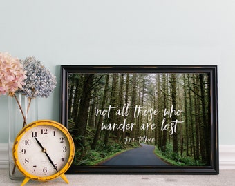 Not All Who Wander - Print
