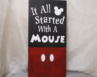 It All Started With A Mouse Disney Wooden Sign Disney Sign Shabby Chic Disney