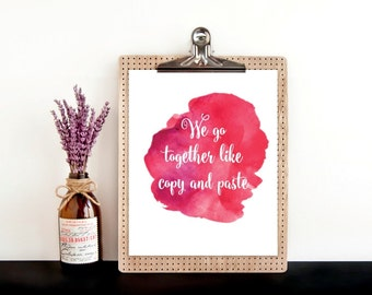 Together like copy and paste, printable wall art, digital art, typography print, wall decor, wall print, office decor, home decor, valentine