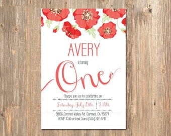 1st Birthday Invitation, First, 2nd 3rd Girl's Party Invite, Printable, Poppy, Poppies, Floral, Modern, Ruby Red, Invitations, Invites, Girl