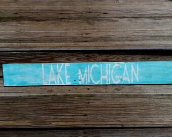 LAKE MICHIGAN reclaimed wood sign