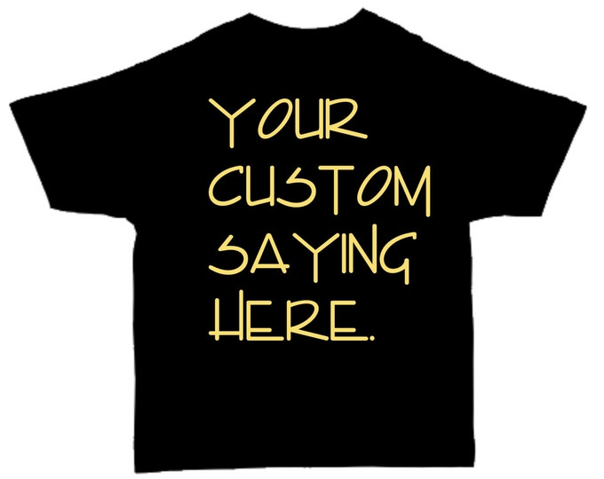 Mens CUSTOM Short Sleeve Crew neck Shirt- Custom Shirts- T-Shirt- custom shirt printing- Black Shirt Gold shirt personalized.