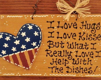 Stained Sign AMERICANA FLAG HEART Hugs~Kisses~Dishes Kitcen Wall Decor Plaque