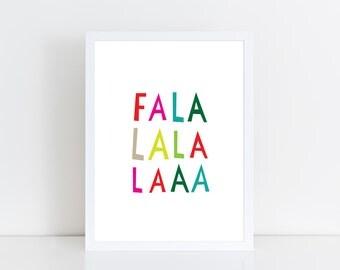 Fa la lala LAAA Christmas Wall Art | Holiday Home decor | Printable Instant Download | 8x10, 5x7