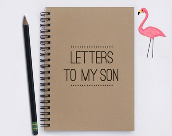 """gift for son, Letters to my Son, 5""""x7"""" Journal, notebook, diary, memory book, scrapbook, from mom, letters to son, leave for college, gift"""