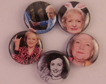 5 - 1 inch Betty White buttons, keychains, or flatbacks