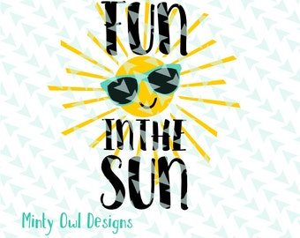 Cricut SVG - Fun In The Sun with Sunglasses SVG - Summer Cut File - Sunglasses - Beach Cut File - Sunshine - Silhouette