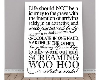 Life should Not be a journey to the grave, Quote, Inspiration Quote, Printable Art, Instant Download, Typography, Chocolate, Martini, 8X10