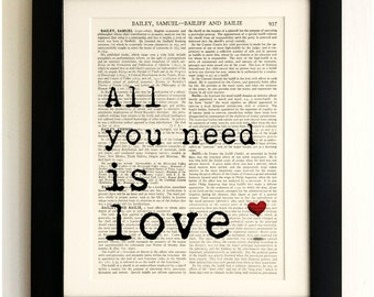 ART PRINT on old antique book page - The Beatles Quote, All you need is Love, Vintage Upcycled Wall Art Print Encyclopaedia Dictionary Page