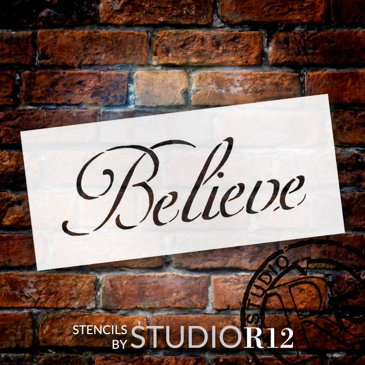 Believe - Elegant Word Stencil - Select Size - STCL311 - by StudioR12