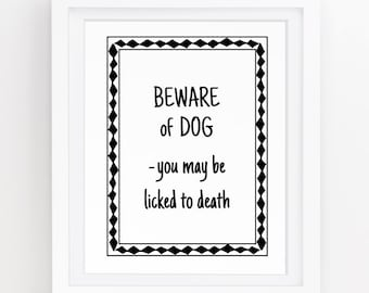 Beware of dog sign, Dog wall art, Beware of dog, Warning, Funny dog, Guard dog, Gifts for dog lovers, Dog wall decor, Download,  8x10  155