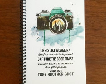 Life is Like a Camera Notebook 5 x 8 Watercolor Design Typography Motivational notebooks Spiral Bound photography cameras journal LOGO FREE