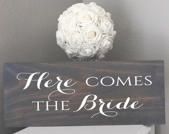 Rustic Wedding Wood Sign. Here Comes The Bride. Pick your stain color.