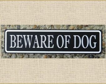 "1.5"" x 6"" Beware Of Dog Sign - Free Shipping"