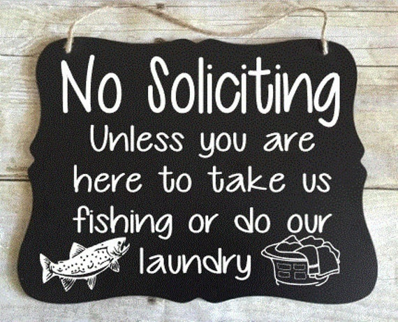 No Soliciting Sign - Fishing Sign - Funny Porch Sign - Go Away Sign - Funny Laundry Sign - Black and White Sign - Sign for Unwelcome Visitor