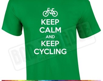 Keep Calm And Keep Cycling T Shirt | Bicycle MTB Cycle Gift | Free Delivery to UK Customers | Various Colours Available