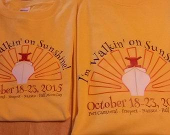 I'm Walkin' on Sunshine! custom t-shirt for the cruise ship Sunshine with your sailing dates, names and ports