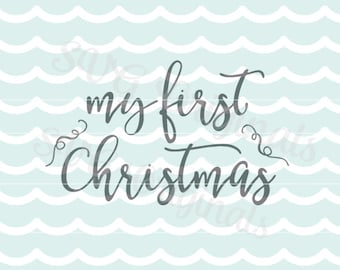 Baby's first Christmas SVG My first Christmas SVG Vector file. Both elegant & adorable!. Cricut Explore and more! 1st Christmas