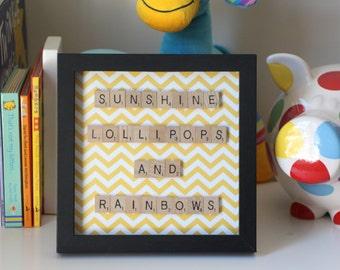 Sunshine, Lollipops and Rainbows, Scrabble art on yellow & white chevron background