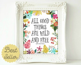 Printable art All Good Things Are Wild And Free, Print , Henry David Thoreau