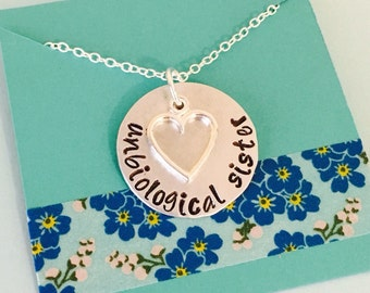Unbiological Sister, Best Friend Necklace, Best Friend Gift, Hand Stamped Necklace Personalized Necklace