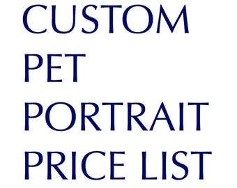 Custom Portrait Price List