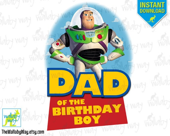 Boy Toys For Dads : Toy story dad of birthday boy buzz printable iron on transfer