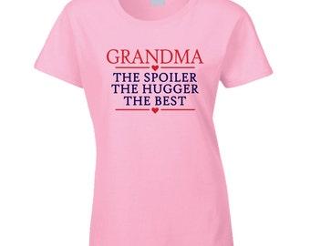 Grandma The Spoiler T Shirt Nana The Spoiler The Hugger The Best T Shirt Grandma T Shirt Granny T Shirt Tee Shirt Mother's Day Gift