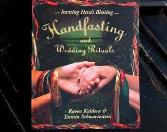 Handfasting and Wedding Rituals, by Raven Kaldera, Guidebook, Instruction Book, Marriage Ceremony, Wedding Planner, Pagan, Paperback Book