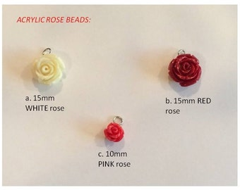 ADD ON 3 different Choices of Acrylic Sculpted Blooming Rose Beads