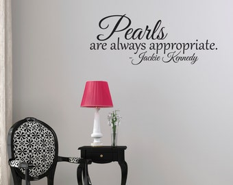 Girl Wall Decal, Vinyl Wall Decal, Jackie Kennedy, Wall Decal, Dressing Room Decal, Bedroom Wall Decal, Pearls are always appropriate