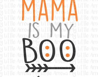 Halloween Mama is my boo SVG, DXF, EPS, png Files for Cutting Machines Cameo or Cricut // halloween svg // halloween shirt diy // boy svg