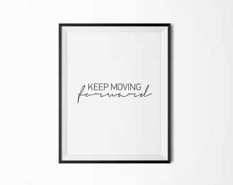 Keep moving forward, Motivational poster, Printable poster, Wall art, Instant download, Printable quote, Digital poster, Scandinavian poster